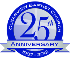 25th Anniversary of Clearview Baptist Church